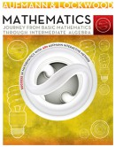 Mathematics--Journey-from-Basic-Mathematics-through-Intermediate-Algebra-1st-edition