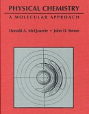 Physical-Chemistry--A-Molecular-Approach-1st-edition
