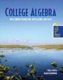 College Algebra with Current Interesting Applications and Facts, 1st edition